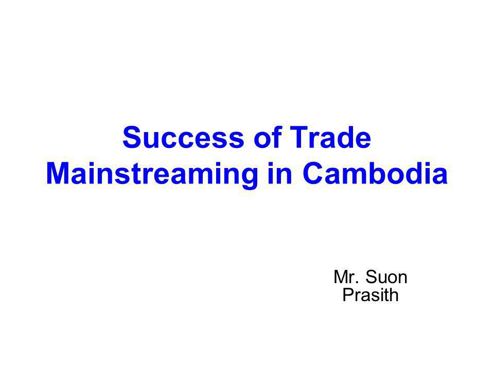 Success of Trade Mainstreaming in Cambodia