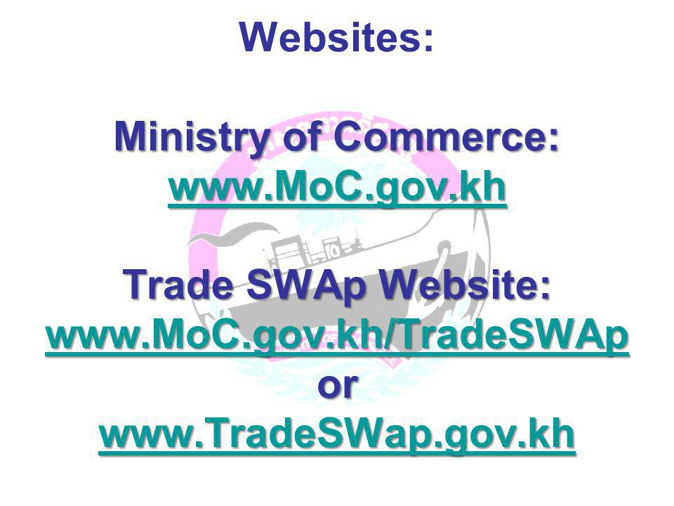 Websites: Ministry of Commerce: www. MoC. gov