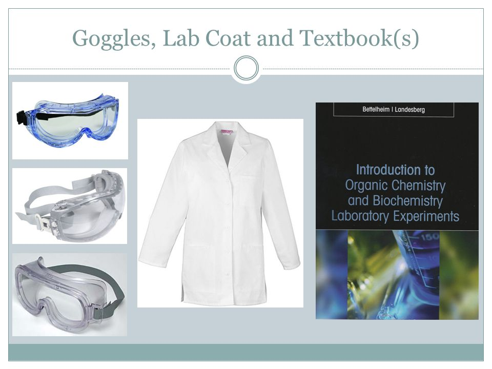 Goggles, Lab Coat and Textbook(s)