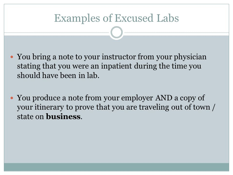 Examples of Excused Labs