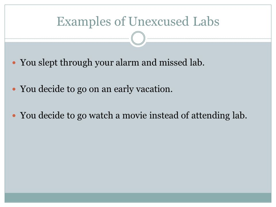 Examples of Unexcused Labs