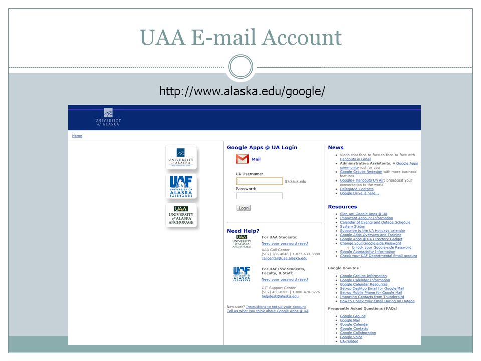 UAA E-mail Account http://www.alaska.edu/google/