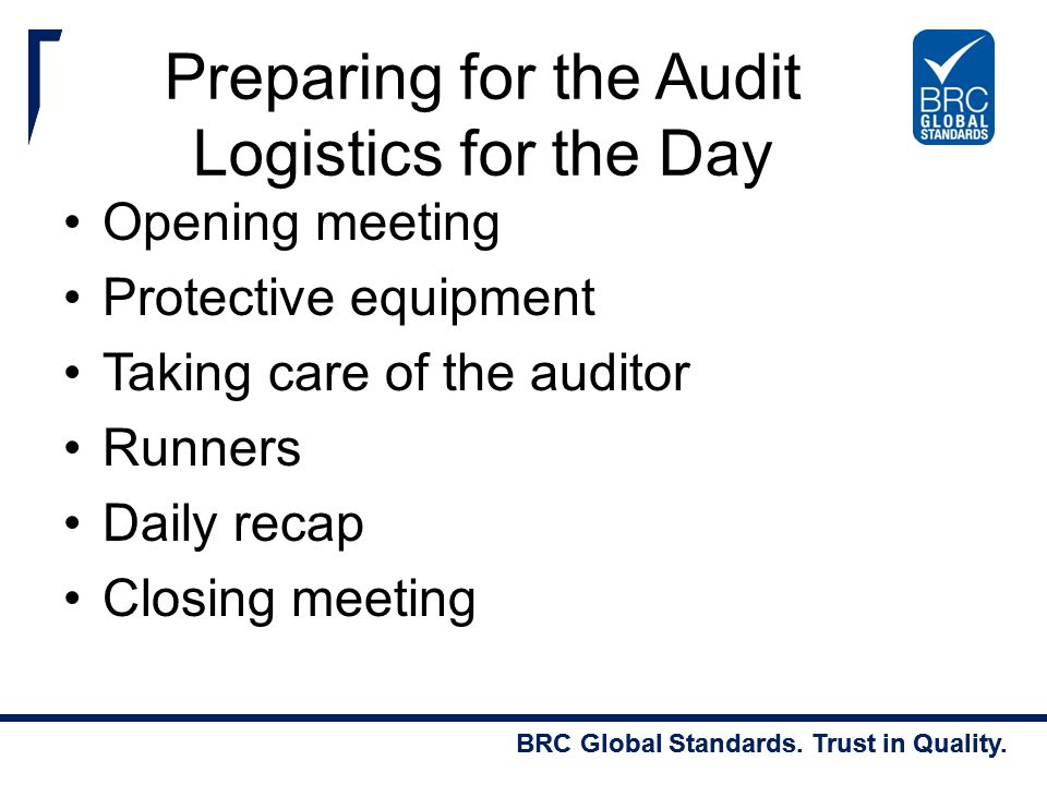 Preparing for the Audit Logistics for the Day