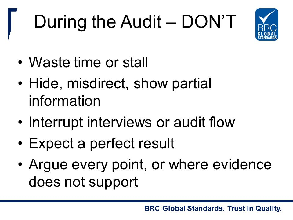 During the Audit – DON'T
