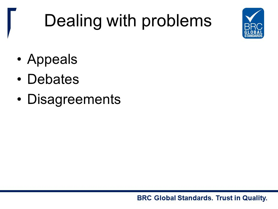 Dealing with problems Appeals Debates Disagreements