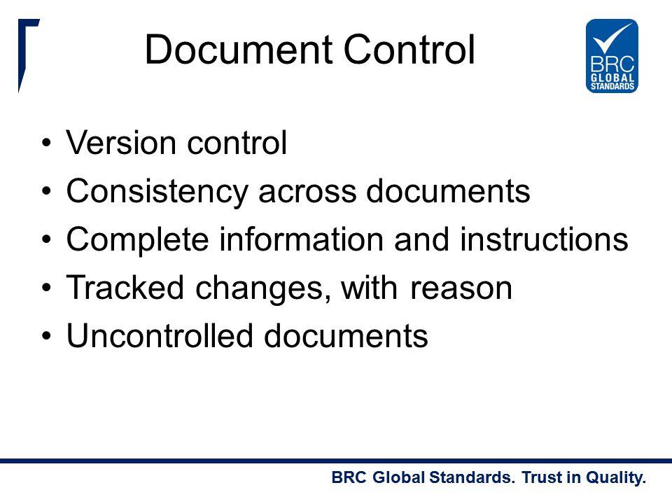 Document Control Version control Consistency across documents