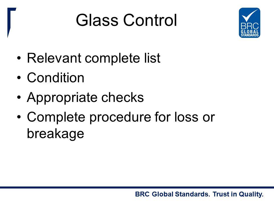 Glass Control Relevant complete list Condition Appropriate checks