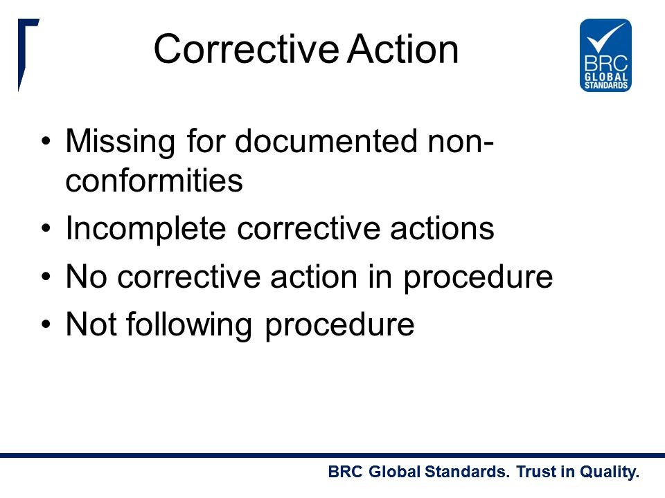 Corrective Action Missing for documented non-conformities