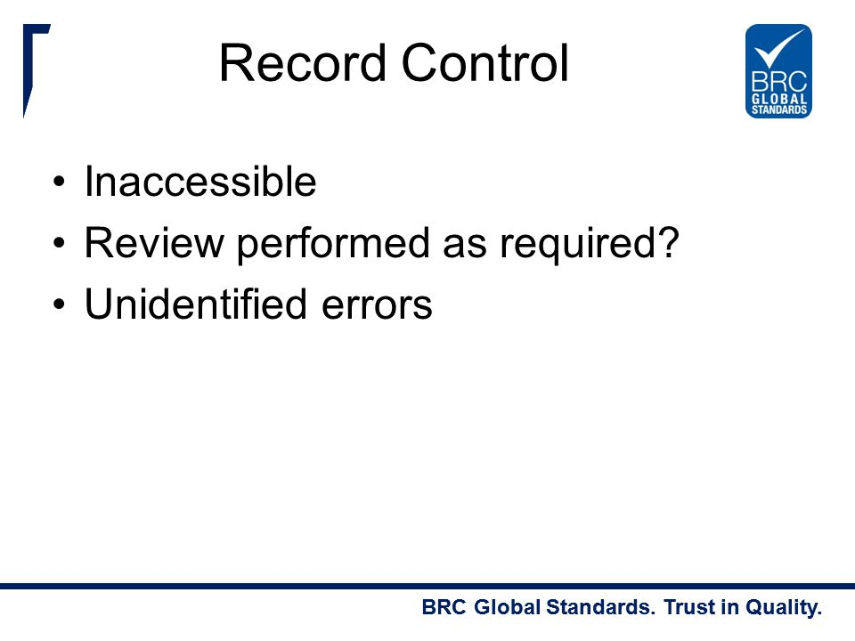 Record Control Inaccessible Review performed as required