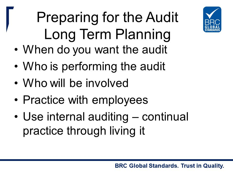 Preparing for the Audit Long Term Planning