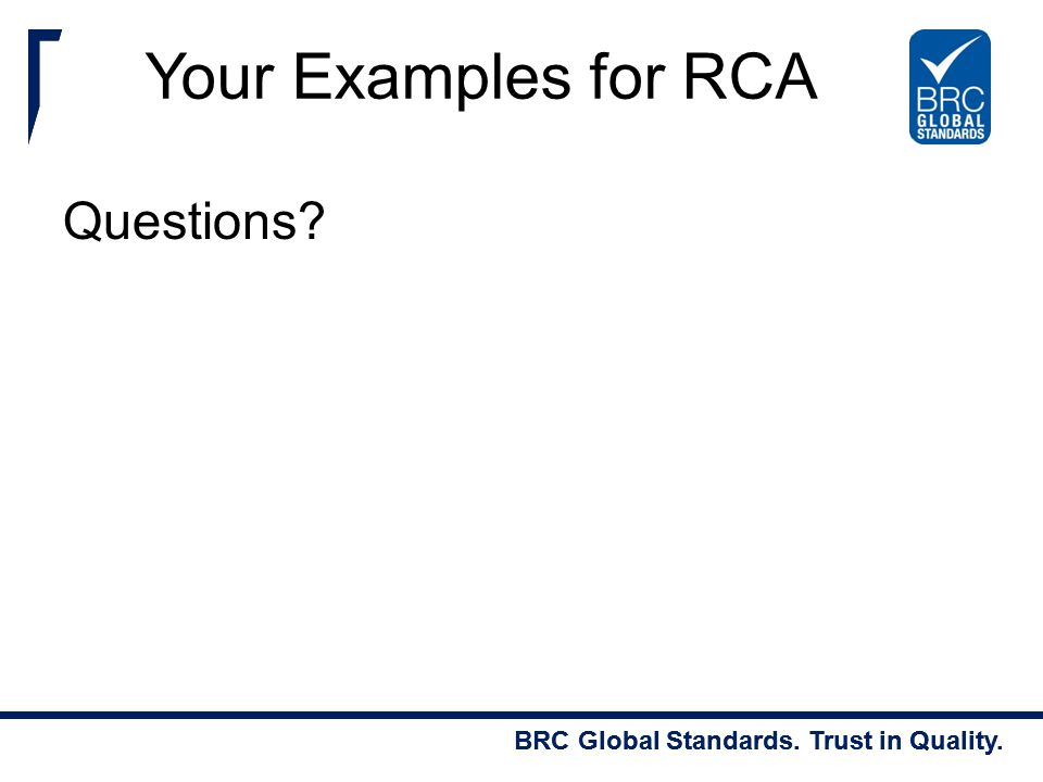 Your Examples for RCA Questions