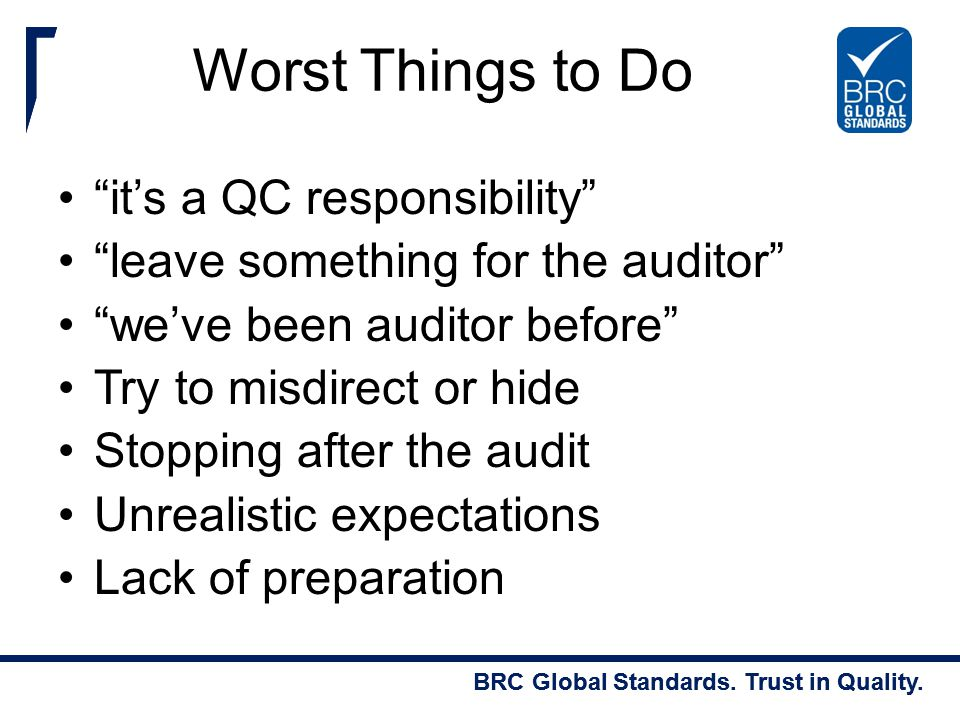 Worst Things to Do it's a QC responsibility