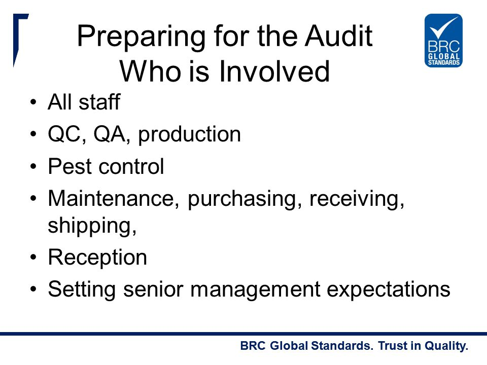 Preparing for the Audit Who is Involved