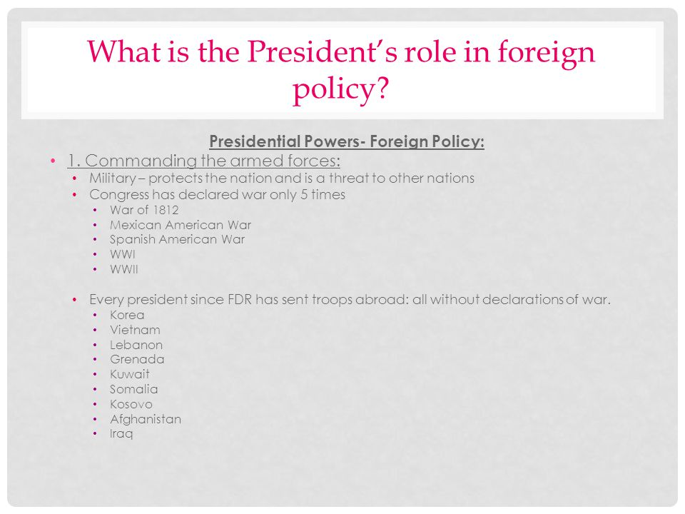 What is the President's role in foreign policy