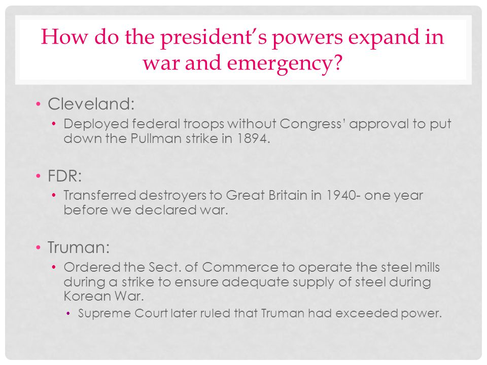 How do the president's powers expand in war and emergency