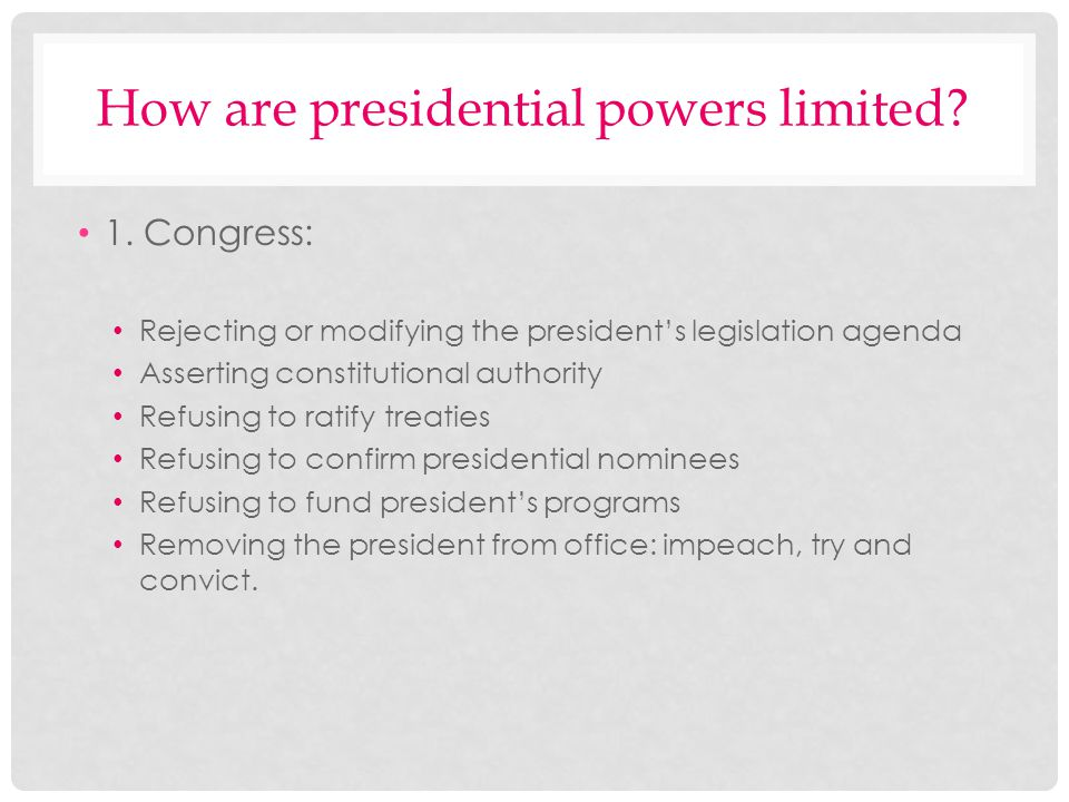 How are presidential powers limited