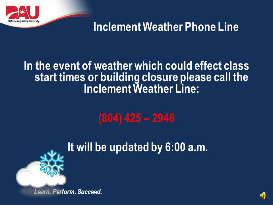 Inclement Weather Phone Line