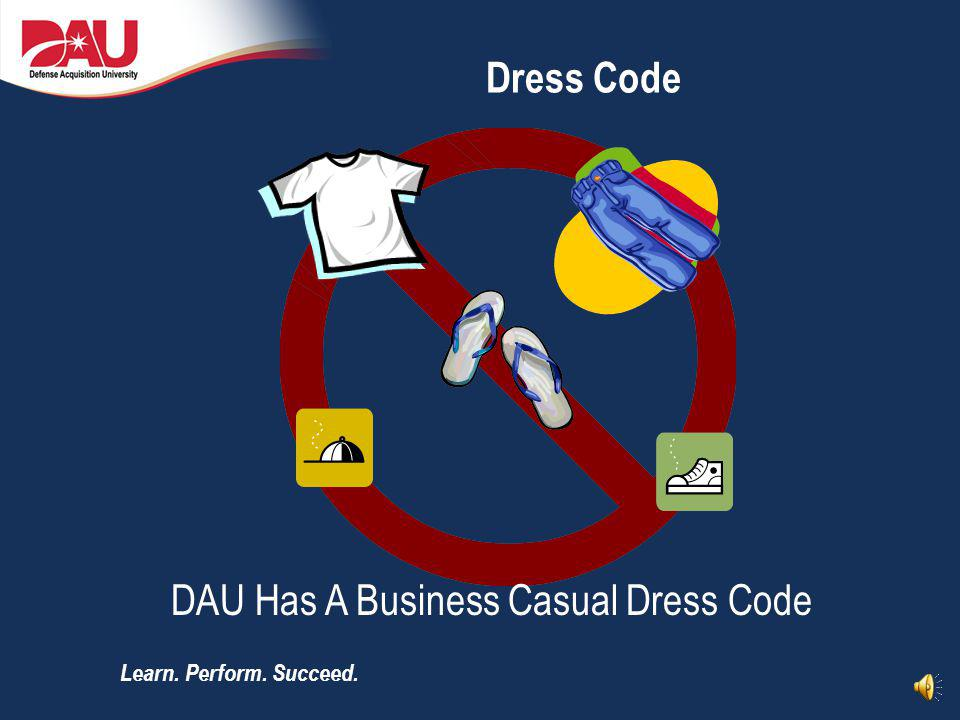 DAU Has A Business Casual Dress Code