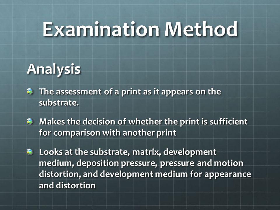 Examination Method Analysis