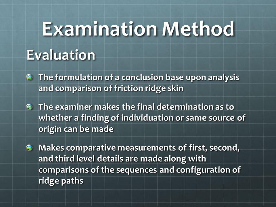 Examination Method Evaluation