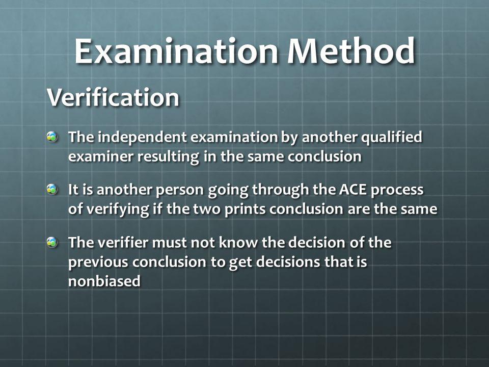 Examination Method Verification