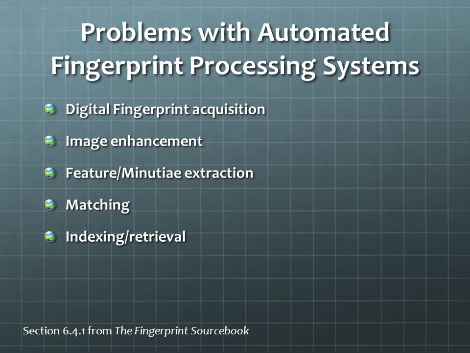 Problems with Automated Fingerprint Processing Systems