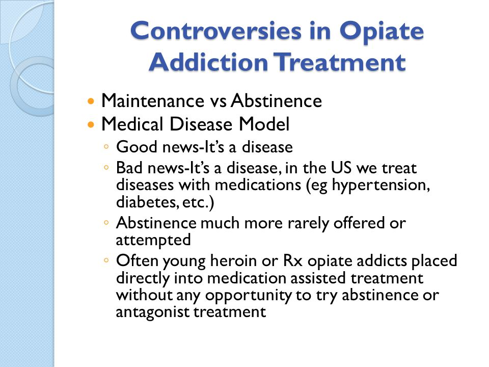 Controversies in Opiate Addiction Treatment