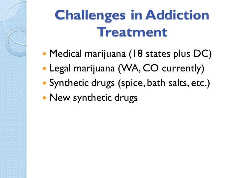 Challenges in Addiction Treatment
