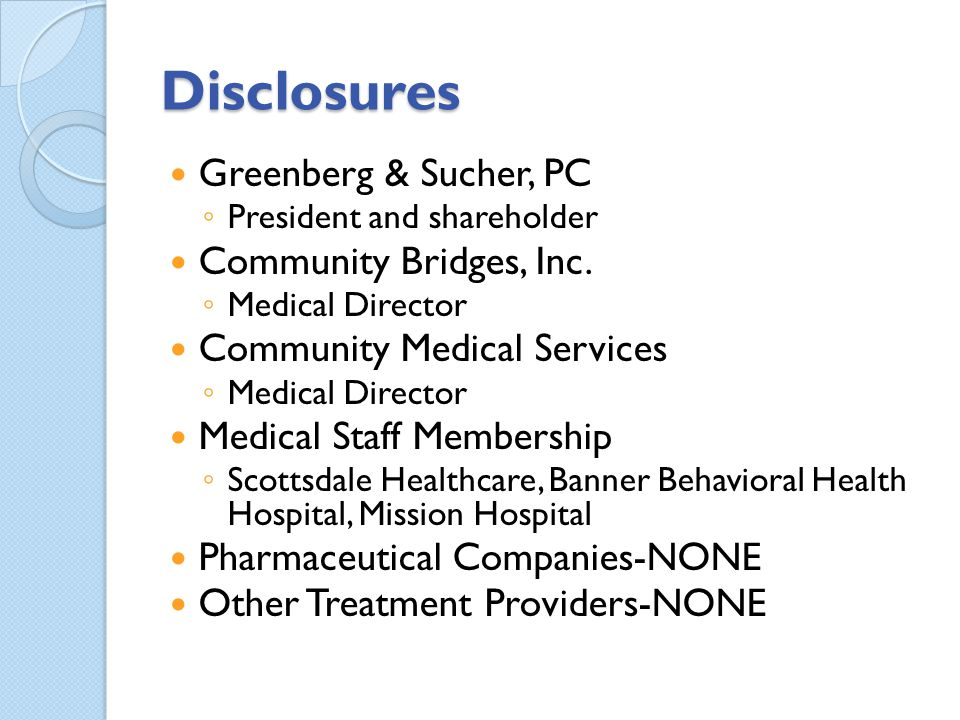Disclosures Greenberg & Sucher, PC Community Bridges, Inc.