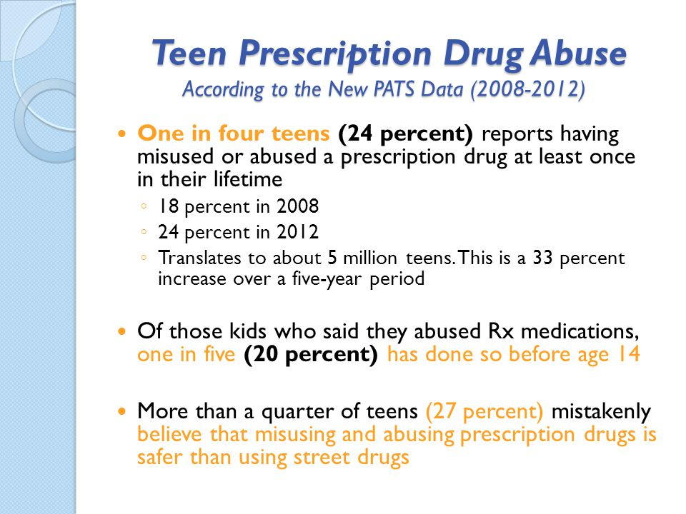 Teen Prescription Drug Abuse According to the New PATS Data (2008-2012)