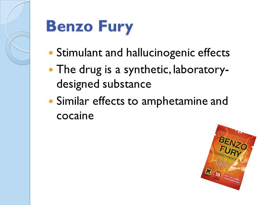 Benzo Fury Stimulant and hallucinogenic effects