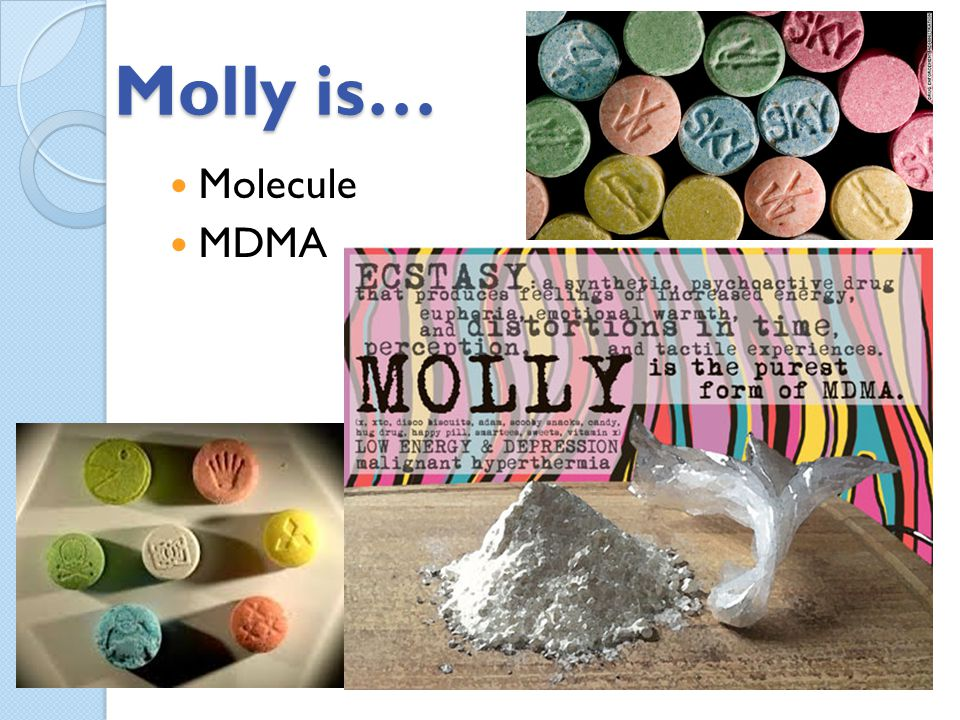 Molly is… Molecule MDMA
