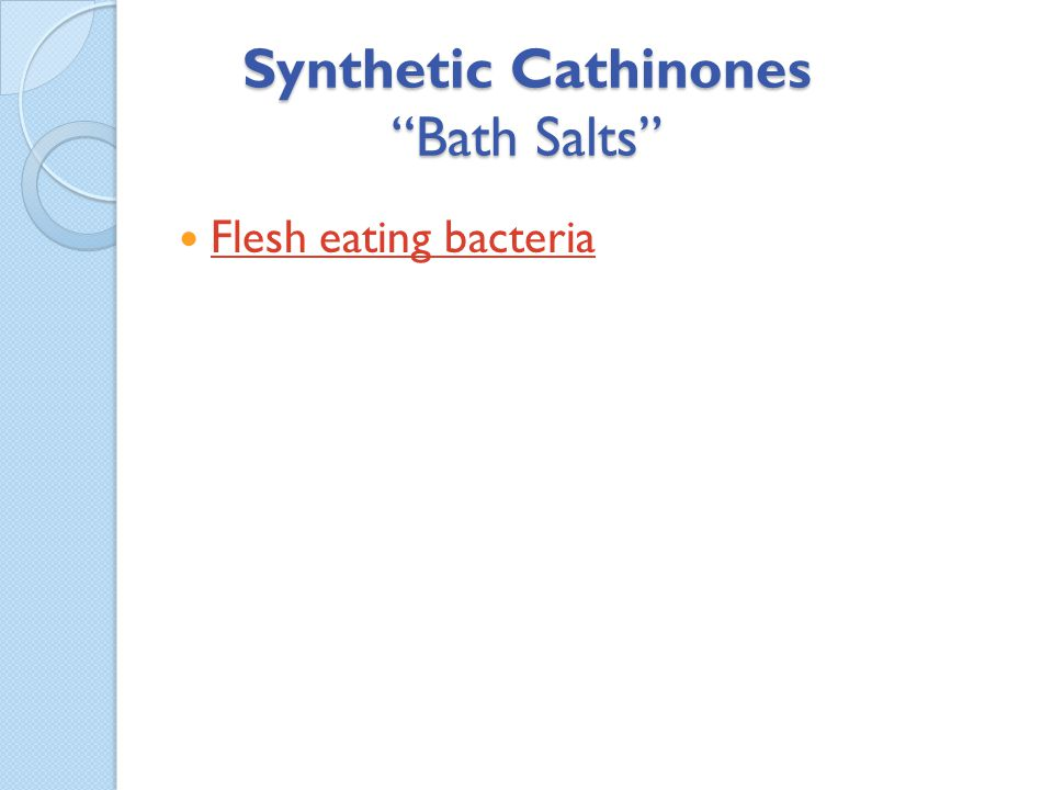 Synthetic Cathinones Bath Salts