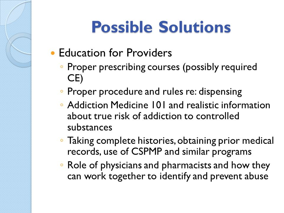 Possible Solutions Education for Providers
