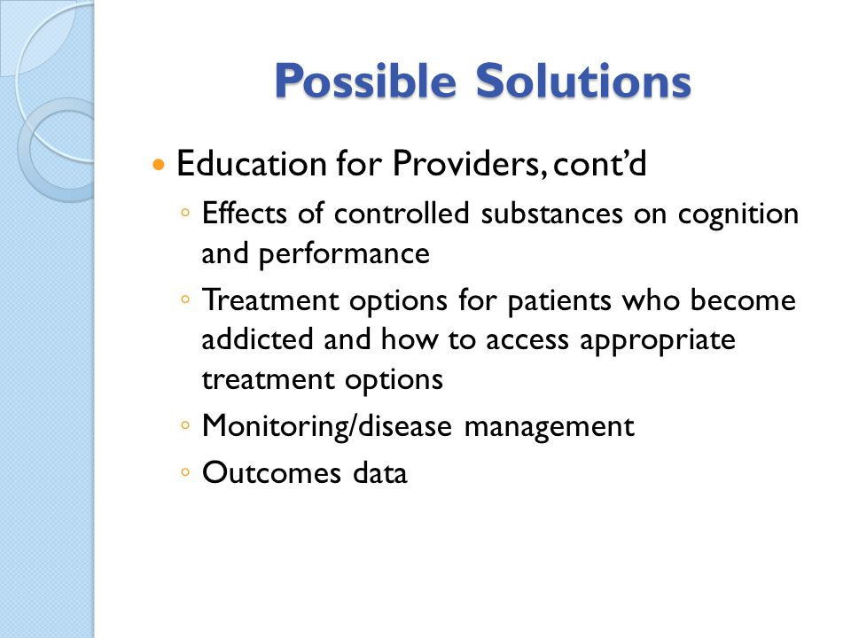 Possible Solutions Education for Providers, cont'd