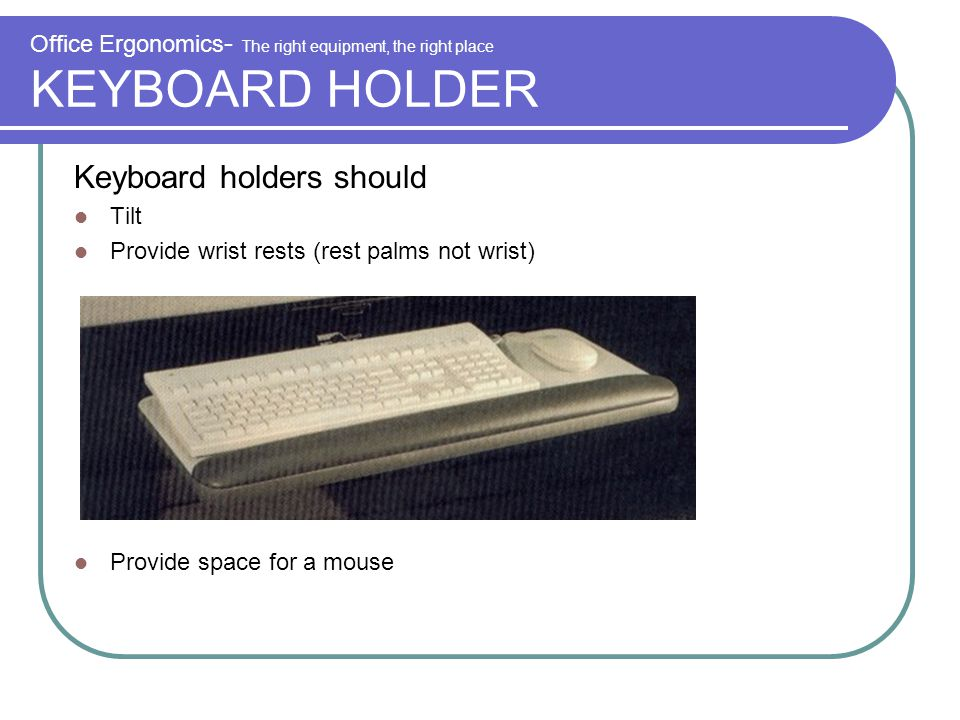 Keyboard holders should