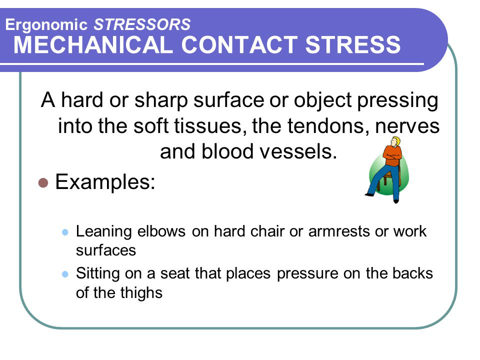 MECHANICAL CONTACT STRESS