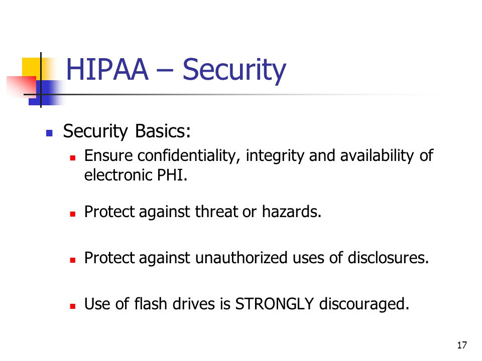 HIPAA – Security Security Basics: