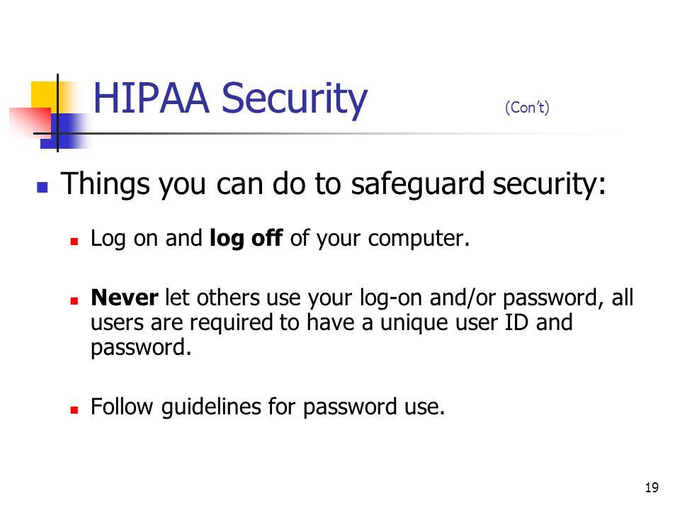 HIPAA Security (Con't)