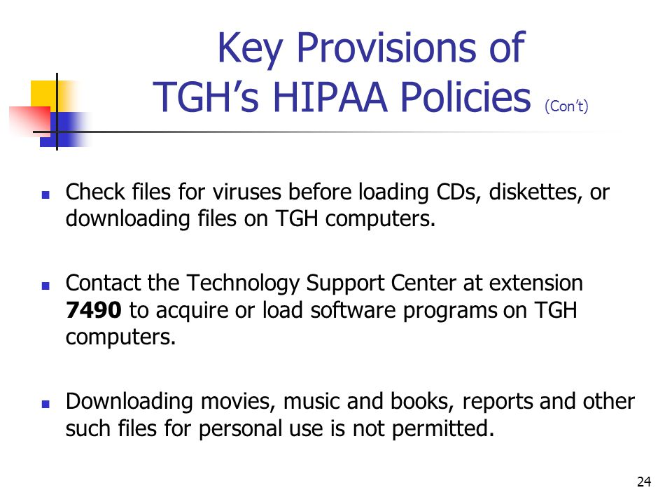 Key Provisions of TGH's HIPAA Policies (Con't)