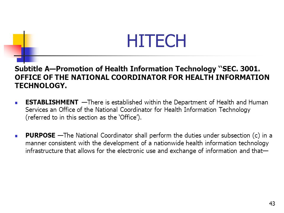 HITECH Subtitle A—Promotion of Health Information Technology ''SEC. 3001. OFFICE OF THE NATIONAL COORDINATOR FOR HEALTH INFORMATION TECHNOLOGY.