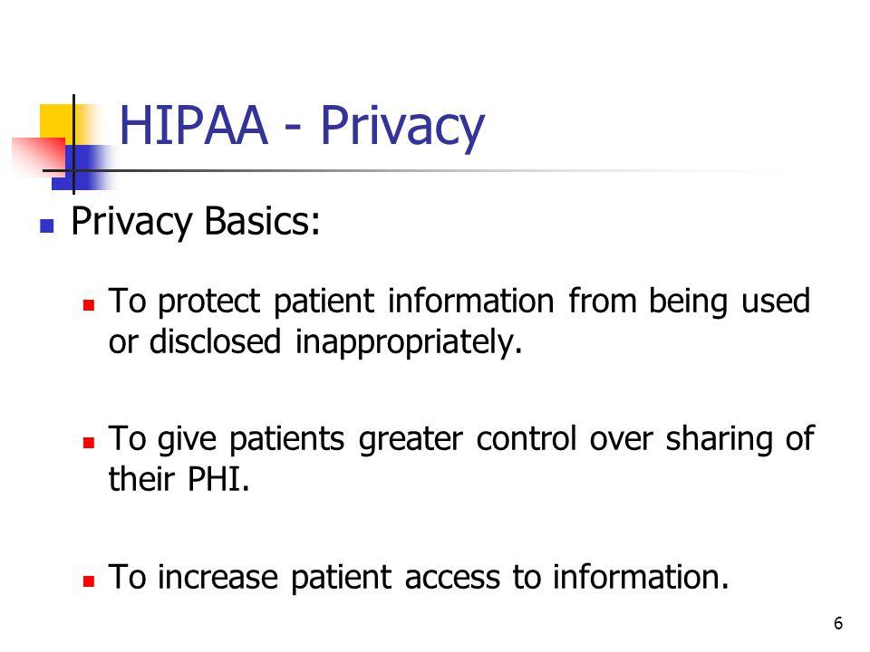 HIPAA - Privacy Privacy Basics: