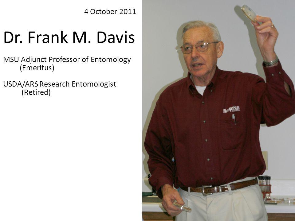 Dr. Frank M. Davis 4 October 2011