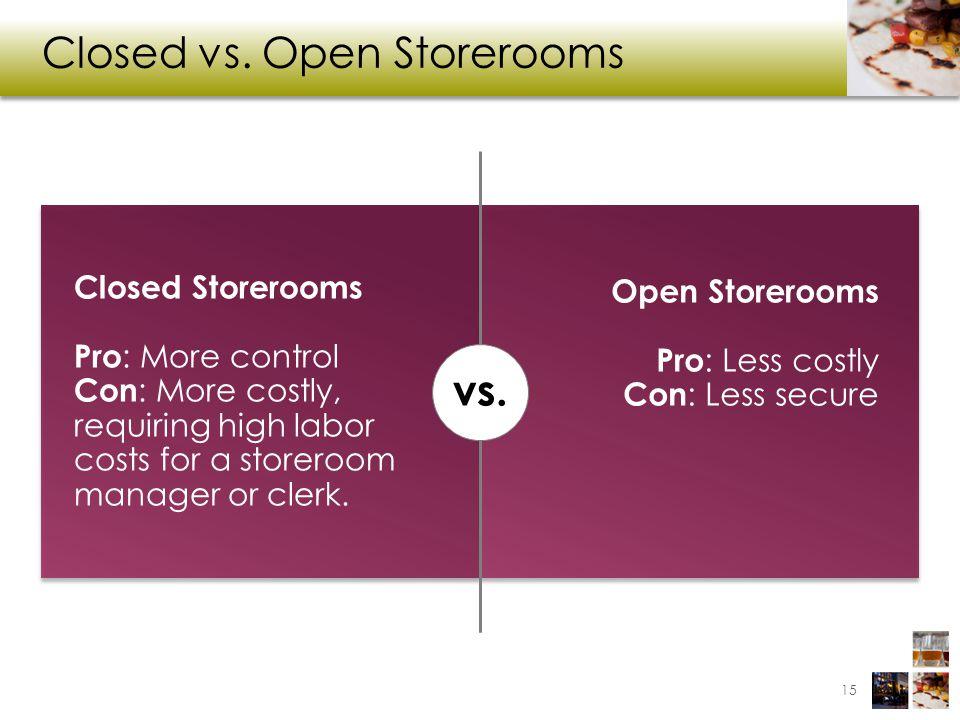 Closed vs. Open Storerooms
