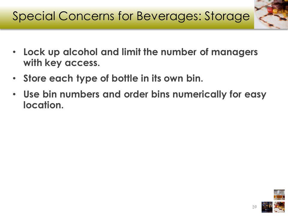 Special Concerns for Beverages: Storage
