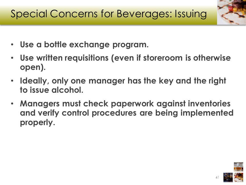 Special Concerns for Beverages: Issuing