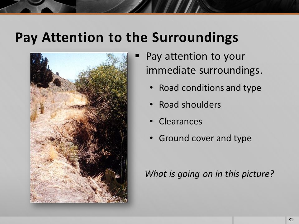 Pay Attention to the Surroundings