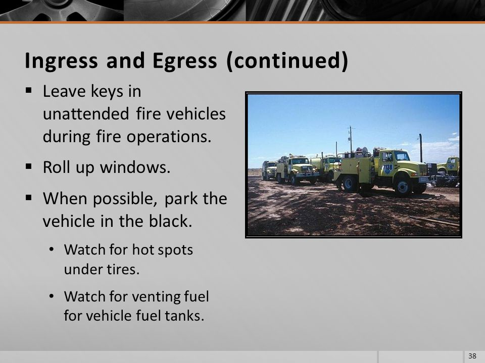 Ingress and Egress (continued)