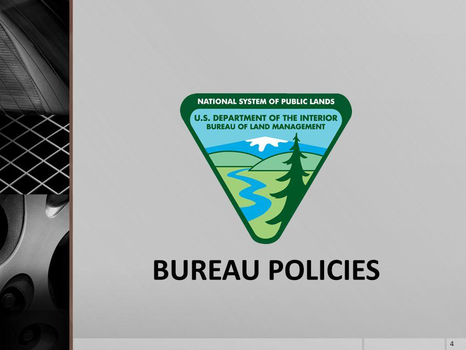 BUREAU POLICIES