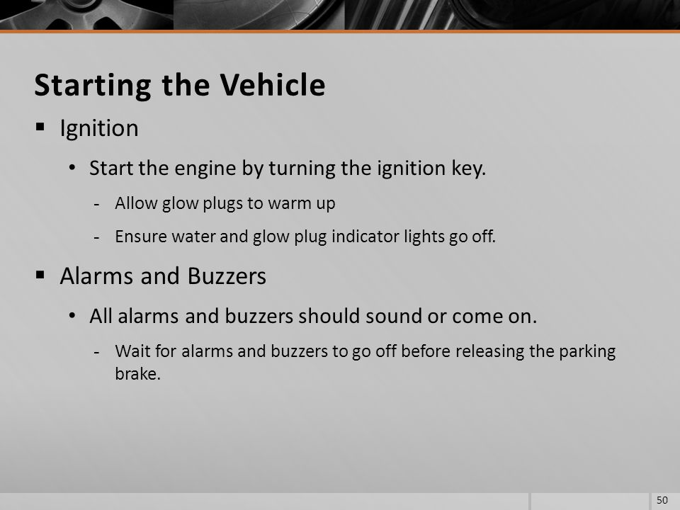 Starting the Vehicle Ignition Alarms and Buzzers